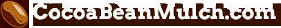 Cocoa Bean Mulch & Cocoa Shell Mulch